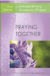 Prayer Warriors (page 1) is the first story, and A Feast of Miracles (page 214) is the final story in the last book of this series, True Stories of Extraordinary Answer to Prayer, published by Guideposts, New York.