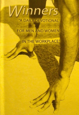 Over 50 messages included in this Daily Devotional for Men and Women in the Workplace. Published by Marion Hill Publishers, South Africa.