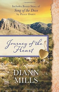 Journey of the Heart by DiAnn Mills